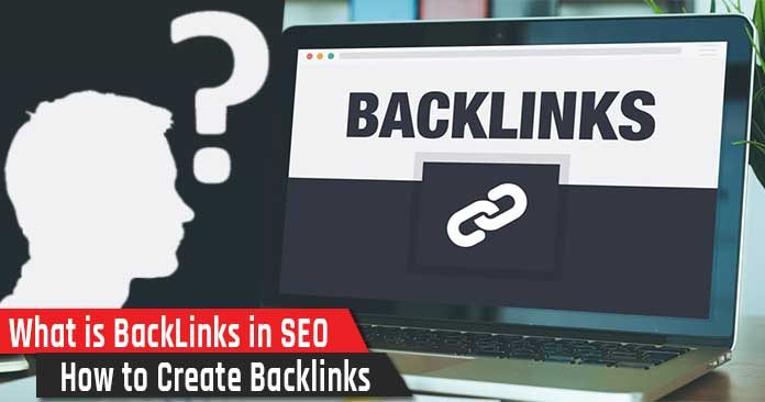 What is backlinks in seo how to create backlinks