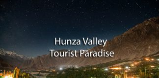 Hunza Valley Tourist Paradise